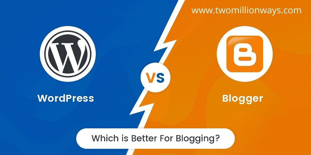 Blogger vs. WordPress